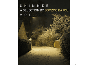 VARIOUS - Shimmer A Collection By Boozoo Bajou Vol.1 - (CD)