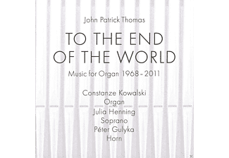 John Patrick Thomas, Constanze Kowalski, Julia Henning, Péter Gulyka - To The End Of The World - (CD)