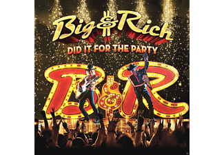 Big & Rich - Did It For The Party - (CD)