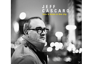 Jeff Cascaro - Love & Blues In The City - (CD)