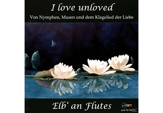 Elb' An Flutes - I love unloved - (CD)