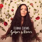 Eliana Cuevas - Golpes Y Flores (CD) - broschei