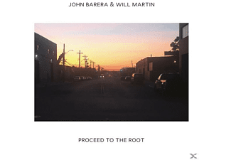 John & Will Martin Barera - Proceed To The Root - (CD)