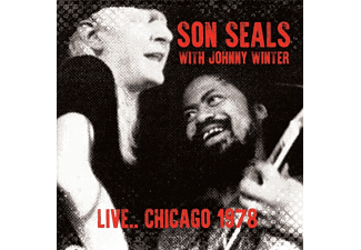 Son Seals, Johnny Winter - Live...Chicago 1978 - (CD)