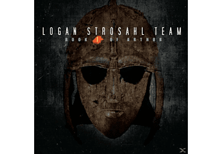 Logan Strosahl Team - Book I Of Arthur - (CD)