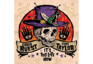 Chris Ruest, Gene Taylor - It's Too Late Now - (CD)