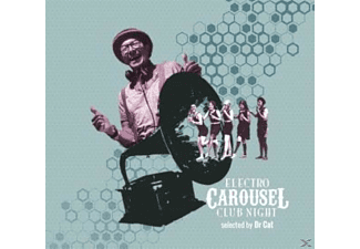 VARIOUS - Electro Carousel Club Night-Selected by Dr.Cat - (CD)