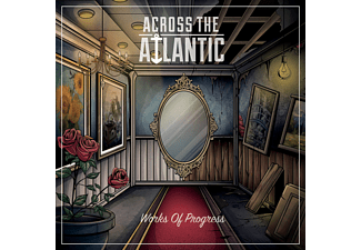 Across The Atlantic - Work Of Progress (CD)