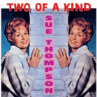Sue Thompson - Two Of A Kind [CD] jetztbilligerkaufen