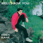 Eden Kane - Well I Ask You [CD] jetztbilligerkaufen