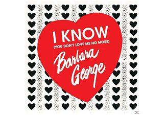 Barbara George - I Know (You Don't Love Me) - (CD)