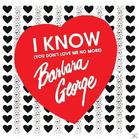 Barbara George - I Know (You Don´t Love Me) [CD] jetztbilligerkaufen
