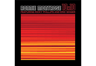 Ronnie Montrose, Ricky Phillips, Eric Singer - 10x10 (CD)