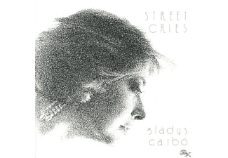 Gladys Carbo' - STREET CRIES - (CD)