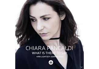 Chiara Pancaldi - What Is There To Say - (CD)