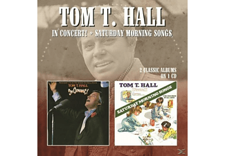 Tom T. Hall - In Concert!/Saturday Morning (2 Cl.Albums On 1CD) - (CD)
