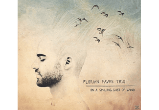 Florian Trio Favre - On A Smiling Gust Of Wind - (CD)