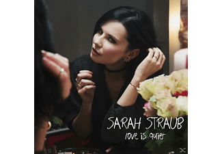 Sarah Straub - Love Is Quiet - (CD)