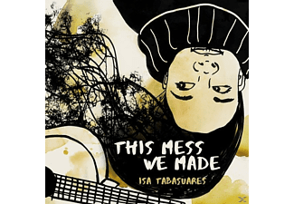 Isa Tabasuares - This Mess We Made - (CD)