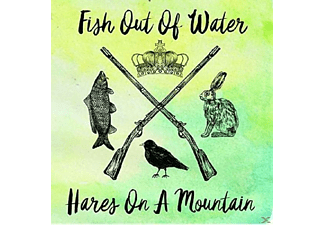 Fish Out Of Water - Hares On A Mountain EP - (CD)