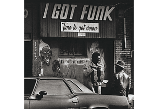 VARIOUS - I Got Funk-Time To Get Down - (CD)