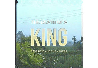 Reverend And The Makers - Death of a King - (CD)