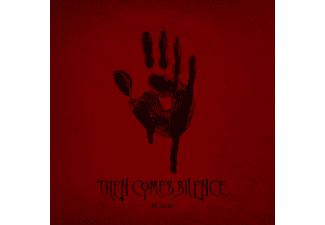 Then Comes Silence - Blood (Digipak) (CD)
