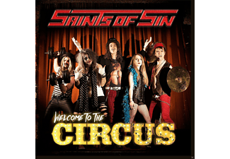 Saints Of Sin - Welcome To The Circus - (CD)