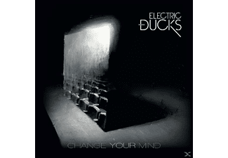 Electric Ducks - Change Your Mind [CD]