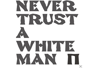 Pankow - Never Trust A White Man - (CD)