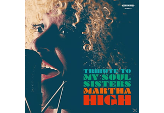 Martha High - Tribute To My Soul Sisters - (Vinyl)
