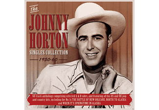 Johnny Horton - The Johnny Horton Singles Collection 1950-60 - (CD)