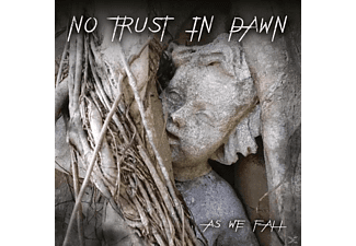 No Trust In Dawn - As We Fall - (CD)