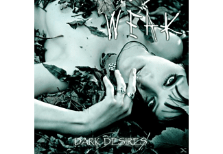 Weak - Dark Desires - (CD)