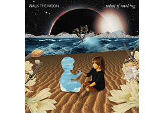 Walk The Moon - What If Nothing [CD]
