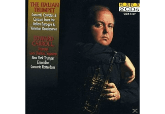 Edward Carroll, Lucy Shelton, The New York Trumpet Ensemble, Concerto Rotterdam - Italian Trumpet/Edward Carroll - (CD)