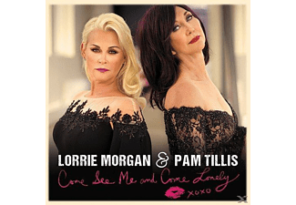 Lorrie Morgan, Pam Tillis - Come See Me And Come Lonely - (CD)