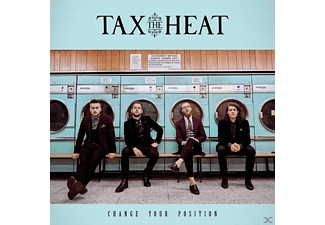 Tax The Heat - Change Your Position - (Vinyl)