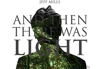Jeff Mills - And Then There Was Light - (CD)