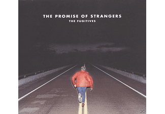 Fugitives - The Promise Of Strangers - (CD)
