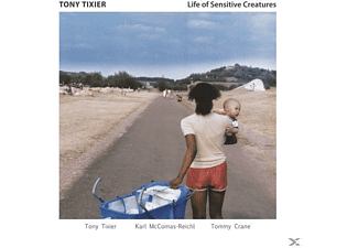 Tony Tixier, Karl McComas-Reichl, Tommy Crane - Life Of Sensitive Creatures - (CD)