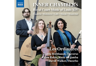 Les Ordinaires - Inner Chambers: Royal Court Music of Louis XIV - (CD)