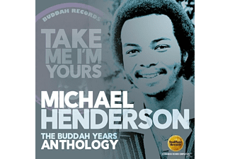 Michael Henderson - Take Me I'm Yours-The Buddah Years Anthology - (CD)