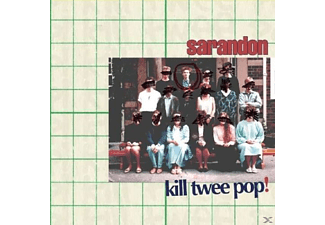 Sarandon - Kill Twee Pop! - (CD)