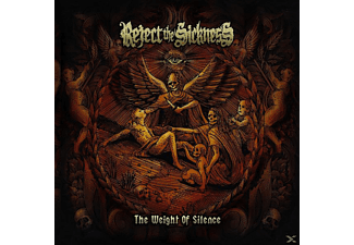 Reject The Sickness - The Weight Of Silence - (CD)