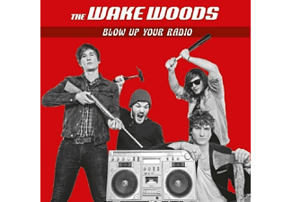 WAKE WOODS - BLOW UP YOUR RADIO - (CD)