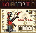 Matuto - The Devil And Diamond [CD] jetztbilligerkaufen