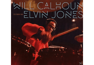 Will Calhoun - CELEBRATING ELVIN JONES - (CD)