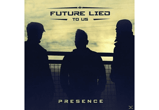 Future Lied To Us - Presence - (CD)