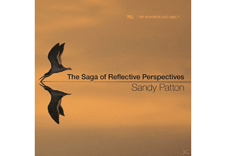 Sandy Patton - The Saga Of Reflective Perspectives - (CD)